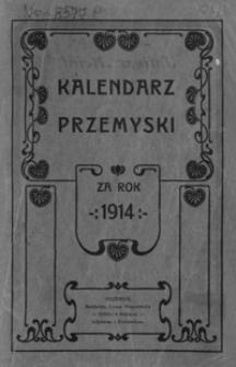 Kalendarz Przemyski za rok 1914, R. 1