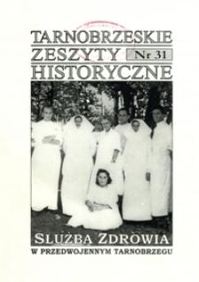 Tarnobrzeskie Zeszyty Historyczne. 2009, nr 31 (luty)