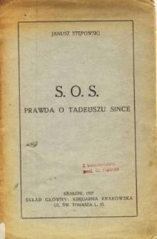 S.O.S. : prawda o Tadeuszu Since