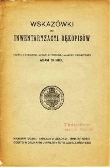 Wskazówki do inwentaryzacyi rękopisów