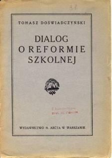 Dialog o reformie szkolnej