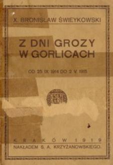 Dni grozy w Gorlicach : od 25 IX 1914 do 2 V 1915
