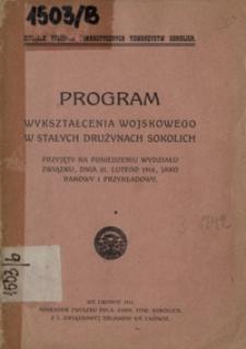 Program wykształcenia wojskowego w stałych drużynach sokolich przyjęty na posiedzeniu Wydziału Związku, dnia 21. lutego 1914, jako ramowy i przykładowy