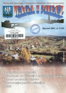 Waga i Miecz : miesięcznik Samorządu i Towarzystwa Miłośników Ziemi Strzyżowskiej. 2001, [R. 11], nr 1 (styczeń)