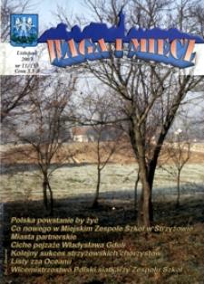 Waga i Miecz : miesięcznik Samorządu i Towarzystwa Miłośników Ziemi Strzyżowskiej. 2003, [R. 13], nr 11 (listopad)