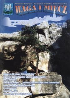 Waga i Miecz : miesięcznik Samorządu i Towarzystwa Miłośników Ziemi Strzyżowskiej. 2004, [R. 14], nr 6-7 (czerwiec-lipiec)