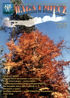Waga i Miecz : miesięcznik Samorządu i Towarzystwa Miłośników Ziemi Strzyżowskiej. 2004, [R. 14], nr 11 (listopad)
