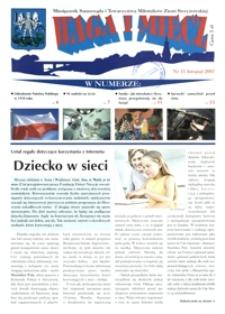 Waga i Miecz : miesięcznik Samorządu i Towarzystwa Miłośników Ziemi Strzyżowskiej. 2007, [R. 17], nr 11 (listopad)