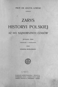Zarys historyi polskiej aż do najnowszych czasów