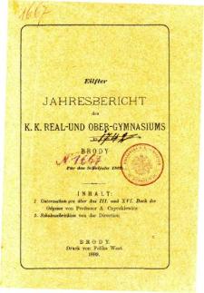Jahresbericht des K. K. Real und Ober-Gymnasiums in Brody fur das schuljahr 1889