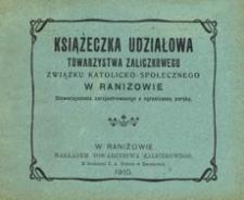Książeczka udziałowa Towarzystwa Zaliczkowego Związku Katolicko-Społecznego w Raniżowie : stowarzyszenia zarejestrowanego z ograniczoną poręką
