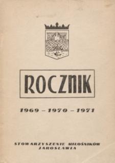 Rocznik Stowarzyszenia Miłośników Jarosławia. 1969-1971, [R. 8]