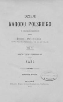 Dzieje narodu polskiego : w krótkości zebrane. T. 4, Królowie obieralni : Sasi