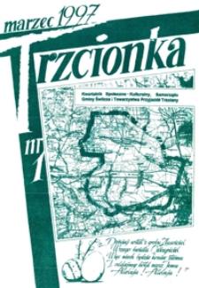 Trzcionka : kwartalnik społeczno-kulturalny Samorządu Gminy Świlcza i Towarzystwa Przyjaciół Trzciany. 1997, nr 1