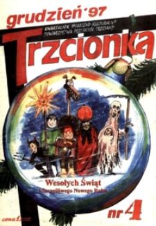 Trzcionka : kwartalnik społeczno-kulturalny Towarzystwa Przyjaciół Trzciany. 1997, nr 4