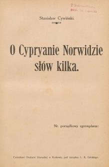 O Cypryanie Norwidzie słów kilka