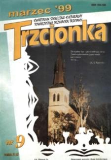 Trzcionka : kwartalnik społeczno-kulturalny Towarzystwa Przyjaciół Trzciany. 1999, nr 9