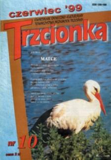 Trzcionka : kwartalnik społeczno-kulturalny Towarzystwa Przyjaciół Trzciany. 1999, nr 10