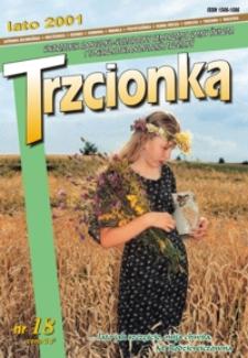 Trzcionka : kwartalnik społeczno-kulturalny Samorządu Gminy Świlcza i Towarzystwa Przyjaciół Trzciany. 2001, nr 18