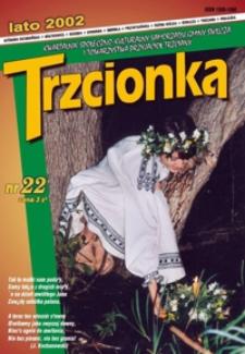 Trzcionka : kwartalnik społeczno-kulturalny Samorządu Gminy Świlcza i Towarzystwa Przyjaciół Trzciany. 2002, nr 22