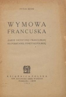 Wymowa francuska : zarys ortofonji francuskiej na podstawie fonetyki polskiej