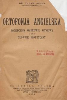 Ortofonja angielska : podręcznik wzorowej wymowy oraz słownik fonetyczny
