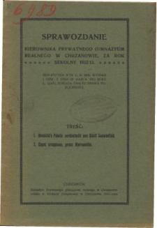 Sprawozdanie Kierownika Prywatnego Gimnazjum Realnego w Chrzanowie za rok szkolny 1912/13
