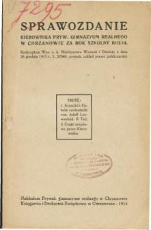 Sprawozdanie Kierownika Prywatnego Gimnazjum Realnego w Chrzanowie za rok szkolny 1913/14