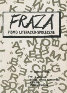 Fraza : pismo literacko-społeczne. 1991, R. 1, nr 1