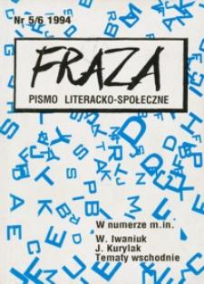 Fraza : pismo literacko-społeczne. 1994, R. 4, nr 5-6