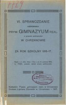 Sprawozdanie Kierownika Prywatnego Gimnazjum Realnego w Chrzanowie za rok szkolny 1917/18