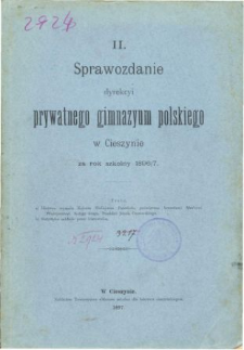 Sprawozdanie Dyrekcyi Prywatnego Gimnazyum Polskiego w Cieszynie za rok szkolny 1896/97