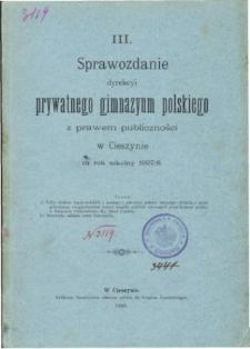 Sprawozdanie Dyrekcyi Prywatnego Gimnazyum Polskiego w Cieszynie za rok szkolny 1897/98