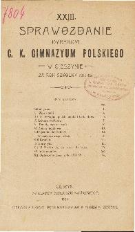 Sprawozdanie Dyrekcyi C. K. Gimnazyum Polskiego w Cieszynie za rok szkolny 1917/18