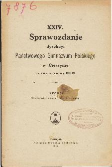 Sprawozdanie Dyrekcyi Państwowego Gimnazyum Polskiego w Cieszynie za rok szkolny 1918/19