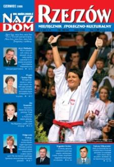 Nasz Dom Rzeszów : miesięcznik społeczno-kulturalny. 2006, R. 2, nr 6 (czerwiec)