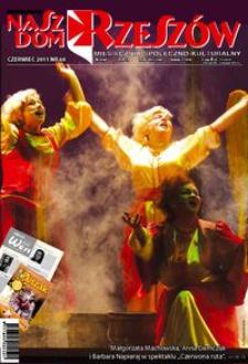 Nasz Dom Rzeszów : miesięcznik społeczno-kulturalny. 2011, R. 7, nr 6 (czerwiec)