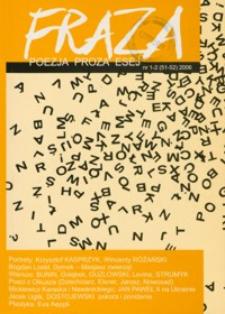 Fraza : poezja, proza, esej. 2006, R. 15, nr 51-52