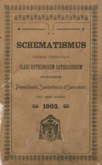 Schematismus Universi Venerabilis Cleri Ruthenorum Catholicorum Dioeceseos Premisliensis, Samboriensis et Sanocensis pro Anno Domini 1903