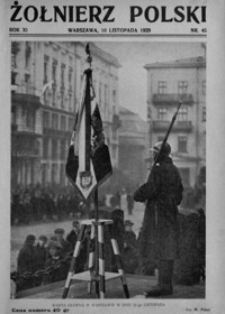 Żołnierz Polski. 1929, R. 11, nr 45 (10 listopada)