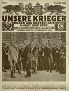 Unsere Krieger : Bilder aus groszer Zeit = A nagy idök képei = slike iz svjetskog rata = obrazy z velkých dob = obrazy z wielkich czasów = chipuri şi icoane din rǎsboiu = la guerre illustrée = pictures of the war. Z. 3