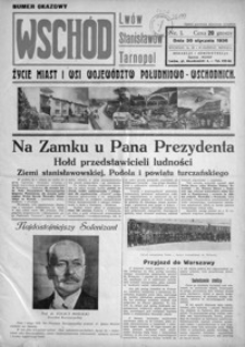 Wschód : życie miast i wsi województw południowo-wschodnich : Lwów, Stanisławów, Tarnopol. 1936, R. 1, nr 1 (styczeń)
