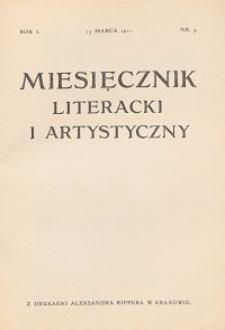 Miesięcznik Literacki i Artystyczny : pismo poświęcone literaturze i sztuce. 1911, R. 1, nr 3