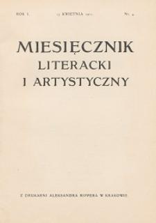 Miesięcznik Literacki i Artystyczny : pismo poświęcone literaturze i sztuce. 1911, R. 1, nr 4