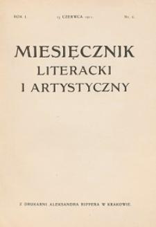 Miesięcznik Literacki i Artystyczny : pismo poświęcone literaturze i sztuce. 1911, R. 1, nr 6