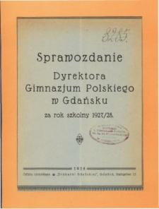 Sprawozdanie Dyrektora Gimnazjum Polskiego w Gdańsku za rok szkolny 1927/28
