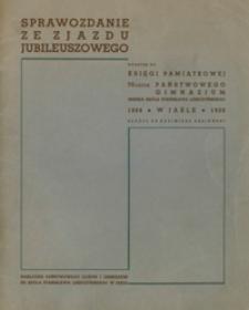 Sprawozdanie ze Zjazdu Jubileuszowego : dodatek do Księgi Pamiątkowej 70-lecia Państwowego Gimnazjum imienia króla Stanisława Leszczyńskiego w Jaśle 1868-1938