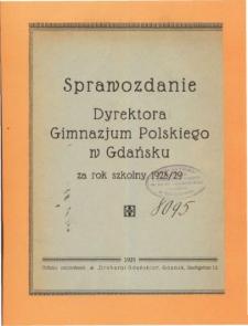 Sprawozdanie Dyrektora Gimnazjum Polskiego w Gdańsku za rok szkolny 1928/29