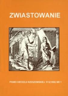 Zwiastowanie : pismo Diecezji Rzeszowskiej. 1996, R. 5, nr 1