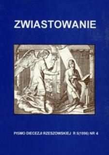 Zwiastowanie : pismo Diecezji Rzeszowskiej. 1996, R. 5, nr 4